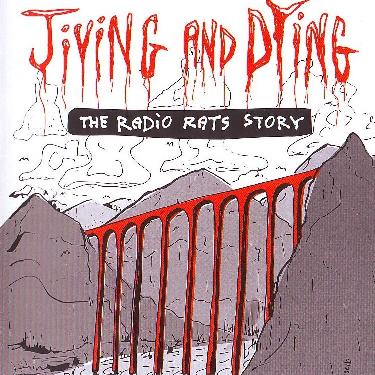 Jiving and Dying - The Radio Rats Story (CD/DVD combo)